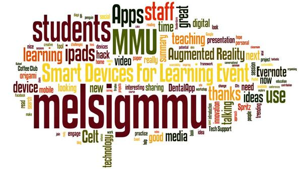 Wordle of #melsigmmu tweets (twitpic). Most common words: students, app/s, staff & use. Almost Easter egg shaped :) http://t.co/9oSlkD08PY