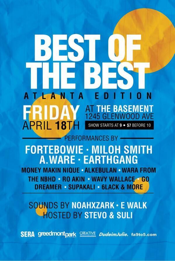 #BestoftheBest feat. @MilohSmith | @EarthGang | @Alkbln | @GoDreamer | @RO_AKIN | @6LACK | @CandiceMims | @noahxzark http://t.co/78x8pl7LZW