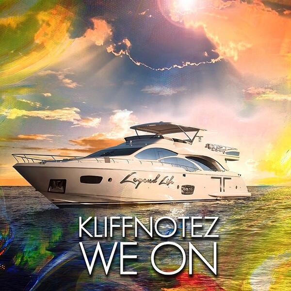 "Check the #NEW **WORLD PREMIERE** ""WE ON"" - @Kliffnotez  https://t.co/snROlbjWzU (prod by @mOneymAllzbEats) #WeON http://t.co/6L1OW5IG3n"