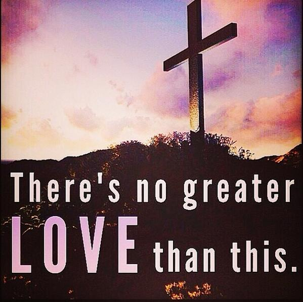 The love of Jesus is like none other. Remembering what Christ did at Calvary.   Happy Good Friday. http://t.co/NmkH7gfk4P