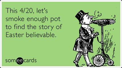 #Easter #420 #Humor http://t.co/nYSues3Uxe