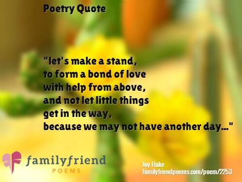 Family Friend Poems On Twitter Poetry Quote By Joy Flake From