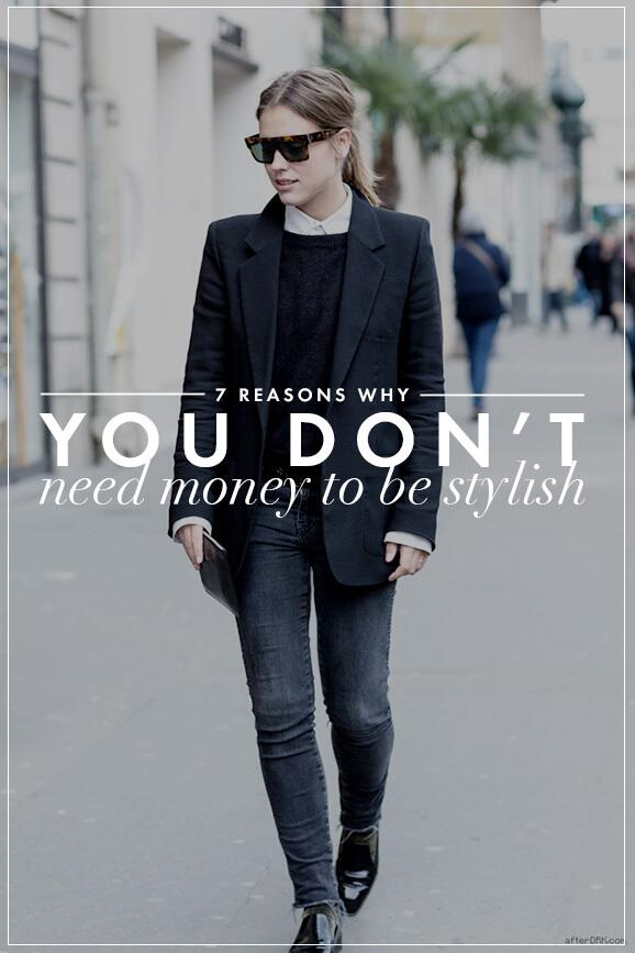 7 reasons why you don't need money to be stylish: http://t.co/58woIiZCOR http://t.co/0LuLcWN0ek