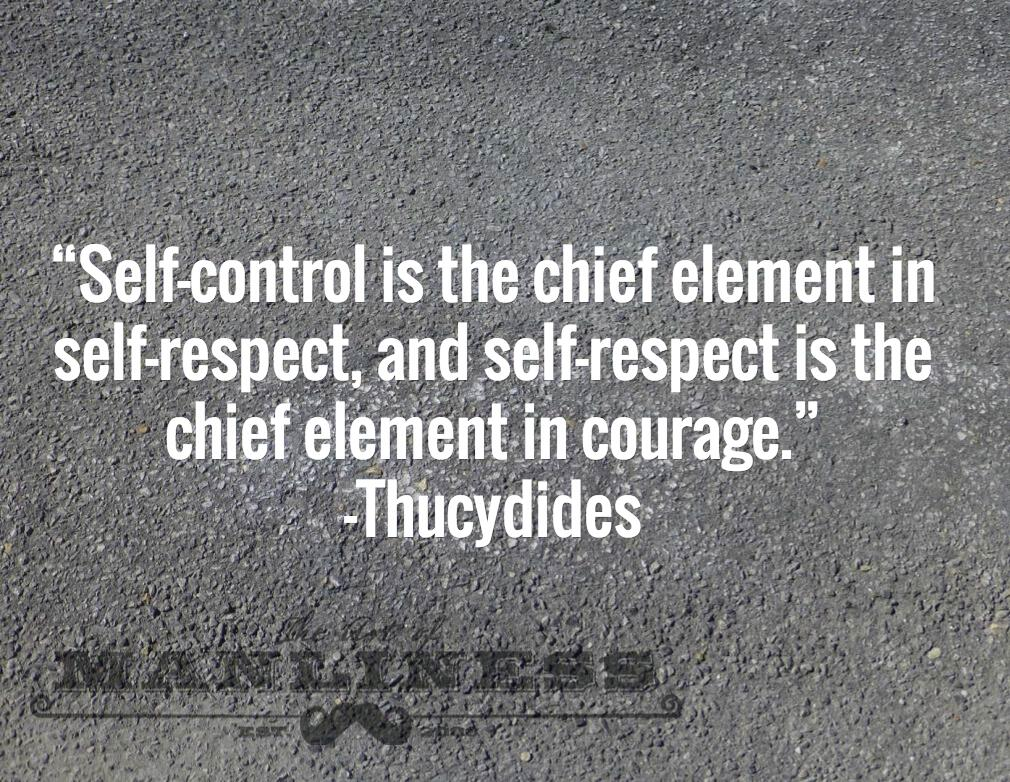Art Of Manliness On Twitter Self Control Is The Chief Element In