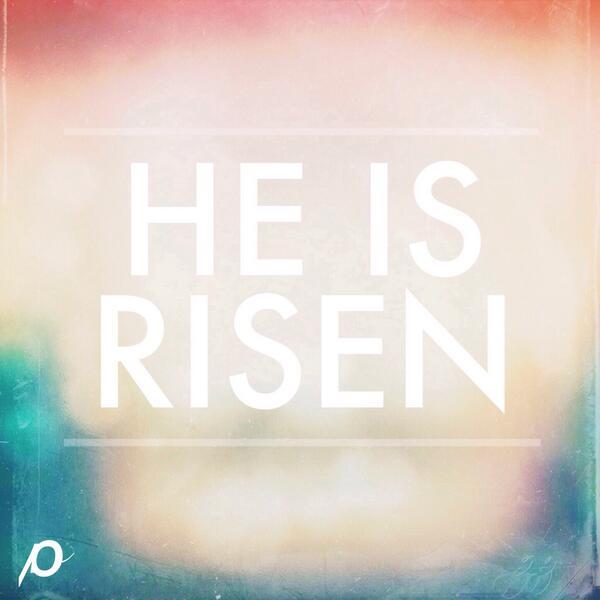 He is risen. #JESUS http://t.co/sHDVIXxm8s