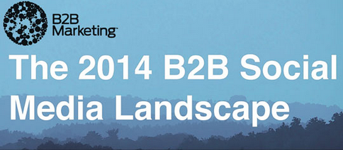 Find out about the B2B social media landscape in 2014: http://t.co/hYkaUwGQU4 http://t.co/d0kQJhCe6p