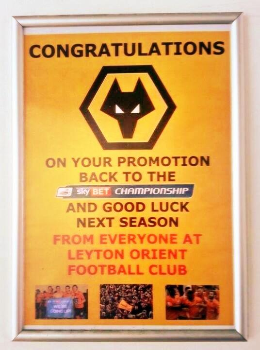 Hats off to Leyton Orient for sportsmanship, displaying this congratulatory poster for arriving #wolves fans! #wwfc http://t.co/iZs9RfZLdr
