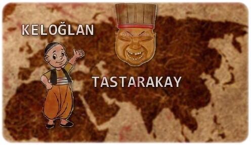 Keloğlan, Tastarakay