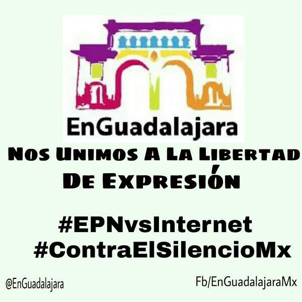 #EPNvsInternet #ContraElSilencioMX #EnGuadalajara http://t.co/3sKvxDYNyA
