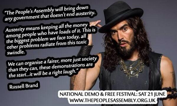 Russell Brand will be speaking at People's assembly against austerity demo June 21st @pplsassembly @rustyrockets http://t.co/JPbBLpFUYX