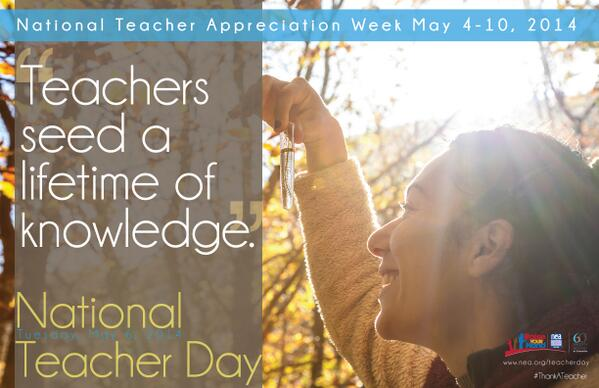 Happy Teacher Appreciation Week! Use #ThankATeacher, join thousands showing support for our nation's teachers http://t.co/YftwJUwkRo