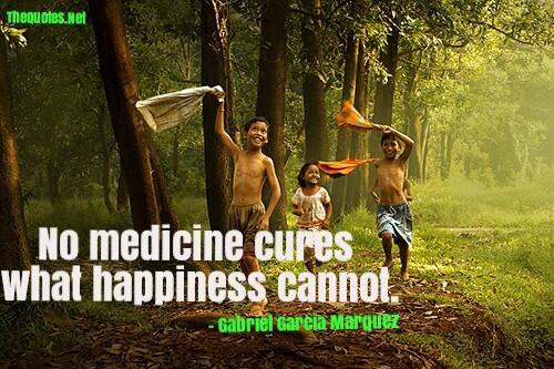 No medicine cures what happiness cannot. https://t.co/sTtZCDkOc3 https://t.co/mq3zCh4FWl #quotes #happiness