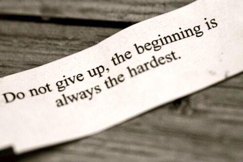 Do not give up, the Beginning is always the hardest part.   #Acting #Life  . http://t.co/yEteo8utzQ