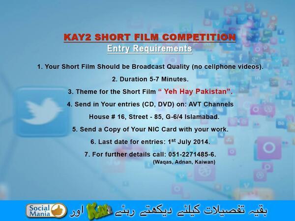 Entry requirements #shortfilms #kay2tv #socialmania #socialmedia #pakistan #youthactivities #filmmaking http://t.co/rbGxiwjBoZ