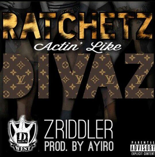 "@DJ_IZE  http://t.co/0Ph5FaKA6S @DBLOCKWEST / #C2C presentz RATCHETZ ACTIN LIKE DIVAZ - @ZRiddler Prod.@Ayiro RT http://t.co/sbc5qf4Oe9"""