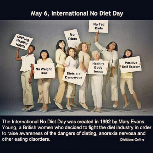 Happy International No Diet day! Be proud of yourself, weight don't matter! http://t.co/wiWL9yufdd