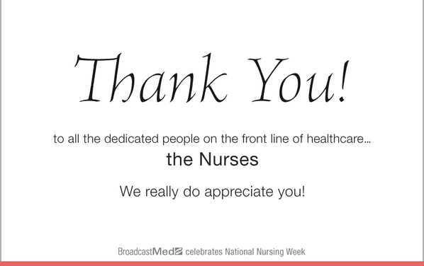 A BIG thank you to the dedicated people on the front line of healthcare. Happy #NursesWeek http://t.co/whDFfowWBO