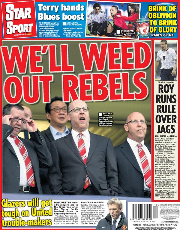Glazers vow to weed out Manchester United trouble makers in wake of David Moyes sacking [Star Sport]