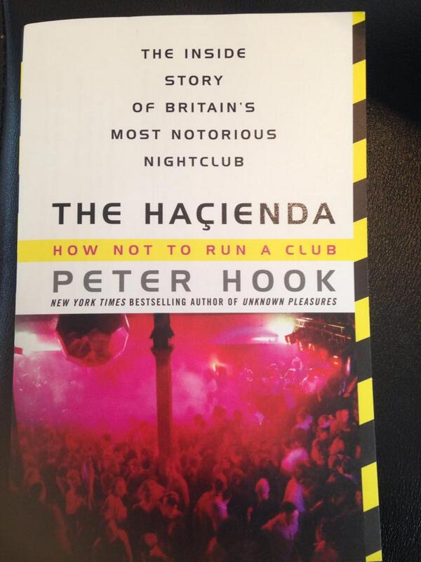 Out now for the first time in the US -The Hacienda: How Not To Run A Club from @peter_hook1 and @ItBooks http://t.co/efQdhyAzd8