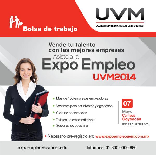 Asiste a la #ExpoempleoUVM Cd. de México / 07 Mayo / #UVMcoyoacan / Necesario pre-registro en: http://t.co/8EM1jTeKFx http://t.co/Cx3D94MoPT