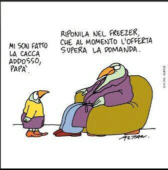 """Vignetta.Pinguino figlio in piedi di fronte sl padre seduto in poltrona: """"Mi sono fatto la cacca addosso, papà!"""" E lui: """"Riponila nel freezer, che al momento l'offerta supera la domanda"""""""