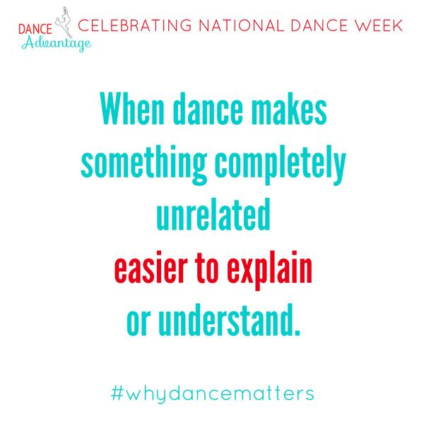 Dance helps us make sense of the world. #nationaldanceweek #whydancematters http://t.co/iL6AzIsNrm
