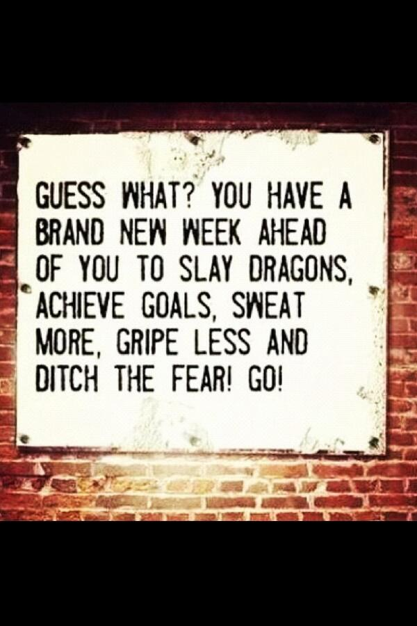 Happy New Week! You will get out of it what you put into it. Make it awesome! #BeStrong #StayFocused #KickAss #FitFam http://t.co/c1H6AfwtYW