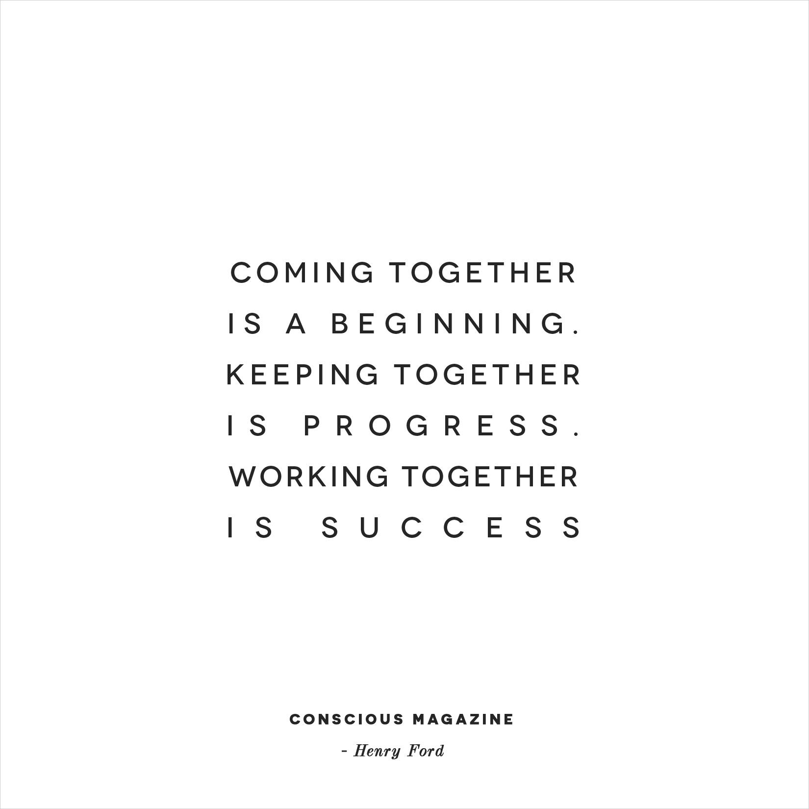 Keeping Together Quotes Keeping Together is Progress