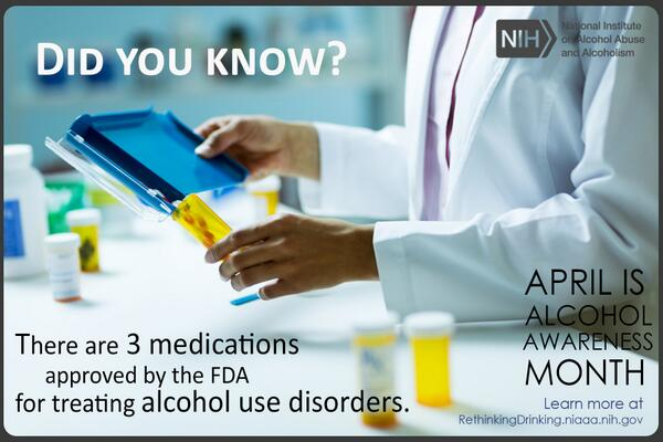 Did you know there are 3 medications approved for treating #alcohol use disorders? #NIAAAchat tomorrow @ 3 pm ET http://t.co/DuZUPKcLXQ