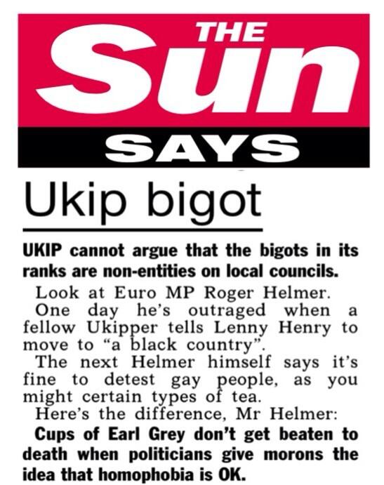 Sun Says ... On Ukip MEP Roger Helmer comparing detesting gay people to tea http://t.co/ldYZVv4Shg