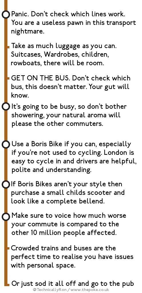 Some handy tips from @ThePoke on how to deal with the #tubestrike http://t.co/2vlfgEy3QX