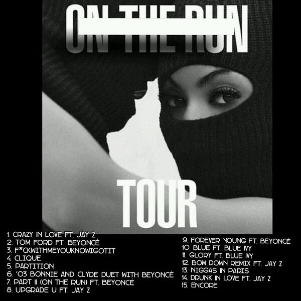 Confirmed Setlist for the #OnTheRunTour !!! Yas! http://t.co/hoEPeXE1TS