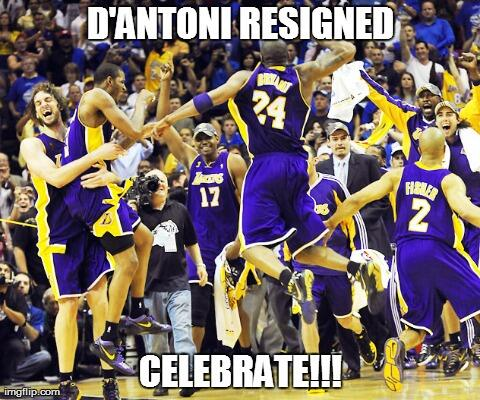 D'Antoni Resigned!!  #LakersNation http://t.co/454KyHjJ6Z