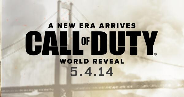 World Reveal of the next Call of Duty game coming May 4th. #COD2014 http://t.co/ghzbJHQ5Gq