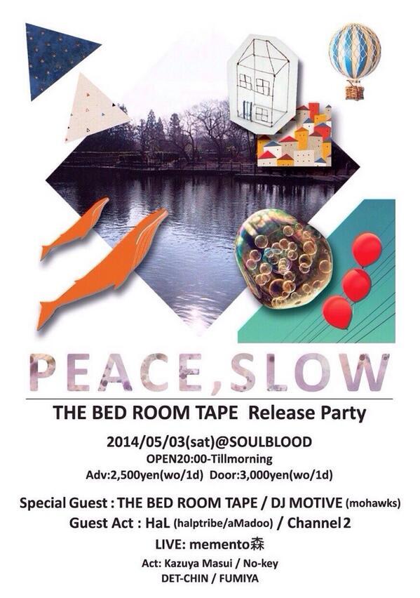 5/3 に、@BAR__SOULBLOOD で、Naboaの景山さんのソロプロジェクトTHE BED ROOM TAPE のリリースパーティがあります☺︎皆さん、神戸初ライブなので是非遊びに来てください! http://t.co/AMXowrb79X