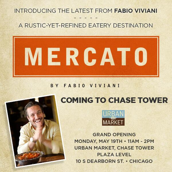 #TeamFabio ! Announcing @MercatoByFabio ! 1st location is coming to CHASE TOWER @urbanmktchicago May 19 ! BOOM http://t.co/wrLzY8Ujck