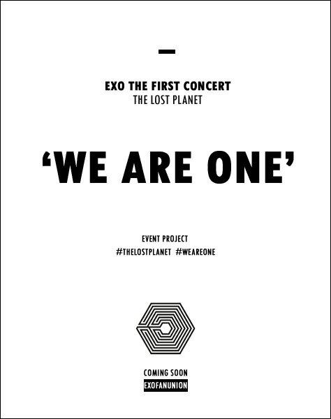 """EXO THE FIRST CONCERT : THE LOST PLANET """"WE ARE ONE"""" PROJECT. #TheLostPlanet #WeAreOne http://t.co/ubP3AGonsE"""""""