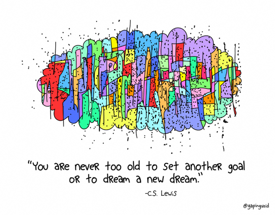 Dream a new dream - by @gapingvoid #leadership #innovation #work #creativity #vision http://t.co/JepYcIqxsW