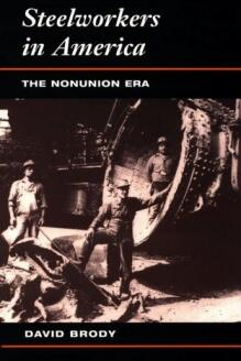Steelworkers in America -  The Nonunion #Era, #David Brody #book #books  http://www. moogme.com/l/cf84d  &nbsp;  <br>http://pic.twitter.com/1yLkRddBZl