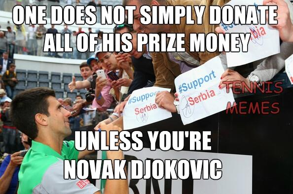 Tennis Memes On Twitter Hands Down To Novak Djokovic As He Donates All Of His Prize Money Rome To Help Serbia And Bosnia Flood Victims Http T Co Pgsp1gw3rz