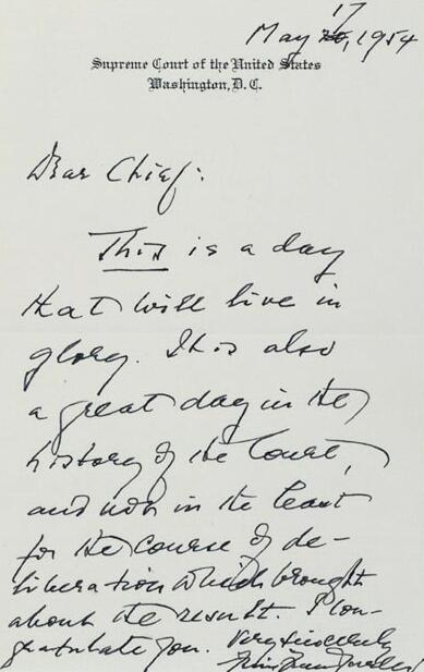 Image of note from Associate Justice Felix Frankfurter, to Chief Justice Earl Warren, about the recently announced decision in Brown v. Topeka Board of Education - from Michael Beschloss