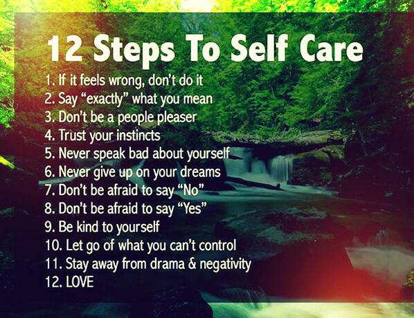 12 steps to self care  #HealthTips #StayFit http://t.co/YswkjB6I7D