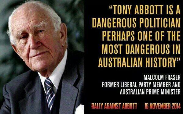 "ex-PMs @MalcolmFraser12 (Lib) @PmPaulKeating (Lab) label @TonyAbbottMHR ""a dangerous politician."" #auspol #budget2014 http://t.co/Hlj9cRSafg"