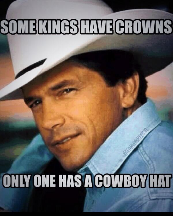 EarlDibblesJr Happy Birthday To The King Of Country Music George Strait Pictwitter C8rA22ro3V BreDaKid