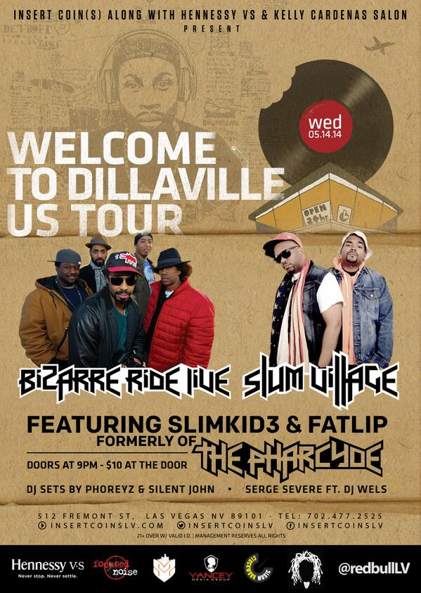 """@InsertCoinsLV: #Dilla @thepharcyde @BizarreRideLive @slumvillage #WednesdaysDowntown http://t.co/kDe43o9BDk"""