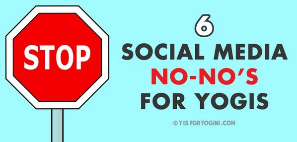 6 social media no-no's for yogis (avoid these like the plague!): http://t.co/pxW2xFRDsr #yoga http://t.co/jbPmgJeBOC