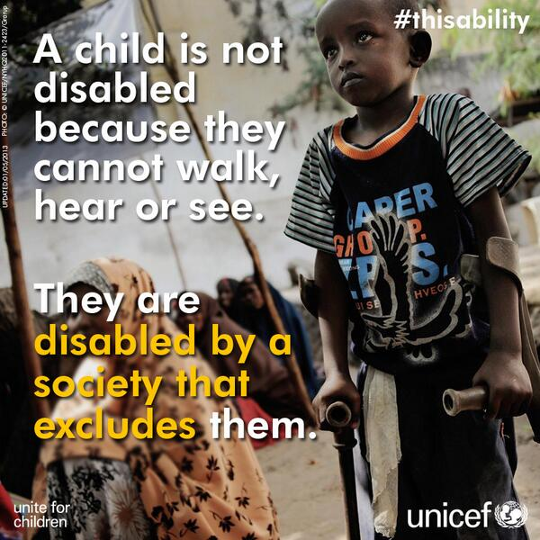 Seeing Child Not Disability >> Unicef On Twitter A Child Isn T Disabled B C They Can T Walk Hear