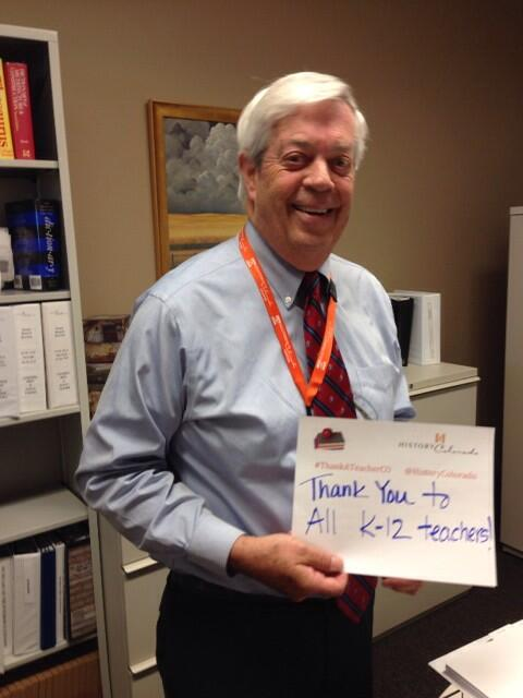 Ed Nichols, President of History CO, State Historic Preservation Officer, & dad of a teacher says #ThankATeacherCO ! http://t.co/z7sS2ldHY0