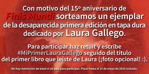 Sorteamos la primera edición del libro #FinisMundi dedicado por Laura. RT y participa en #MiPrimerLauraGallego :) http://t.co/tldjPXhY9X