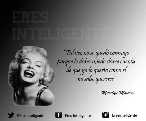 Lorena On Twitter At Eresinteligente Marilynmonroe Frase